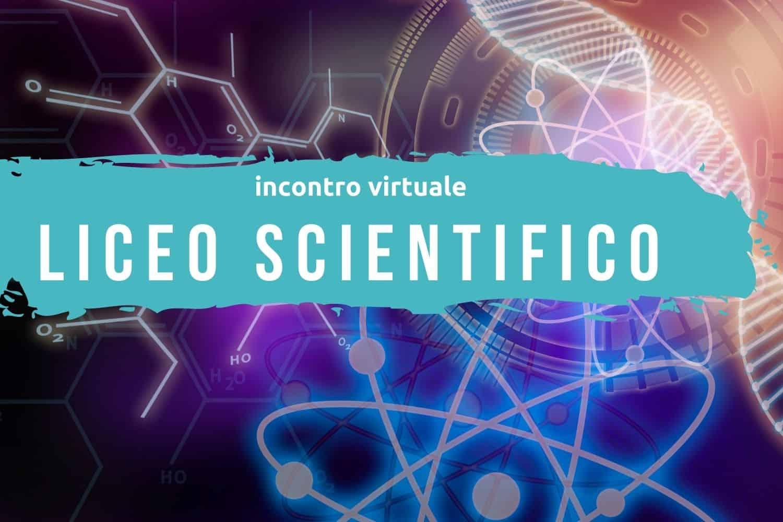 Orientamento del 3 dicembre 2020: liceo scientifico